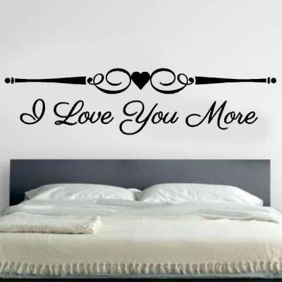 Adesivo de Parede de Cabeceira I Love You More