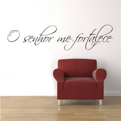 Adesivo de parede - Frase O senhor me fortalece