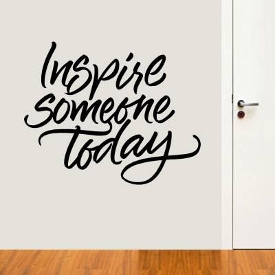 Adesivo De Parede Inspire Someone Today