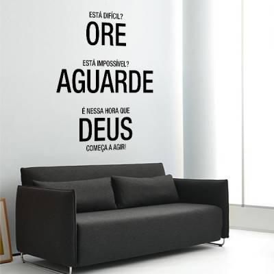 Adesivo para parede Ore Aguarde Deus