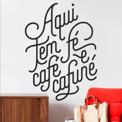 Adesivo de Parede Frase Aqui Tem Fé Café e Cafuné
