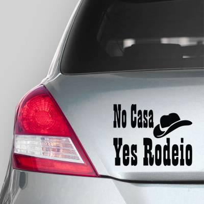 Adesivo de Carro No Casa Yes Rodeio
